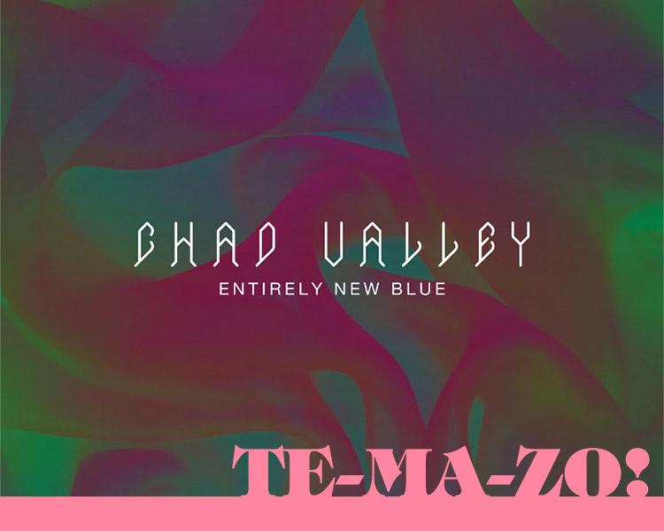 chad-valley-seventeen