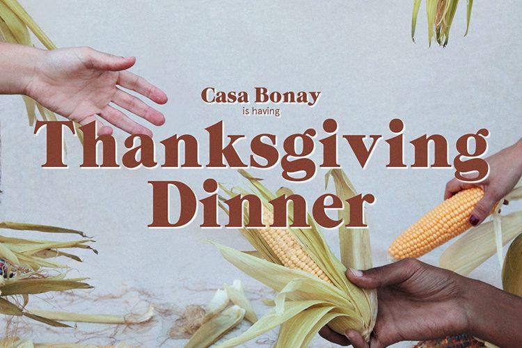 Casa Bonay Thanksgiving
